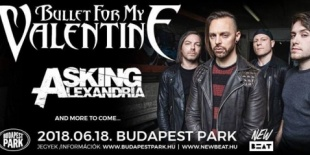 BULLET FOR MY VALENTINE, ASKING ALEXANDRIA BUDAPEST PARKban